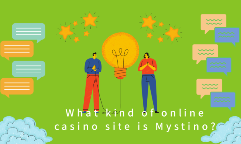 What kind of online casino site is Mystino?