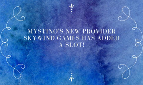Mystino's new provider Skywind games has added a slot!